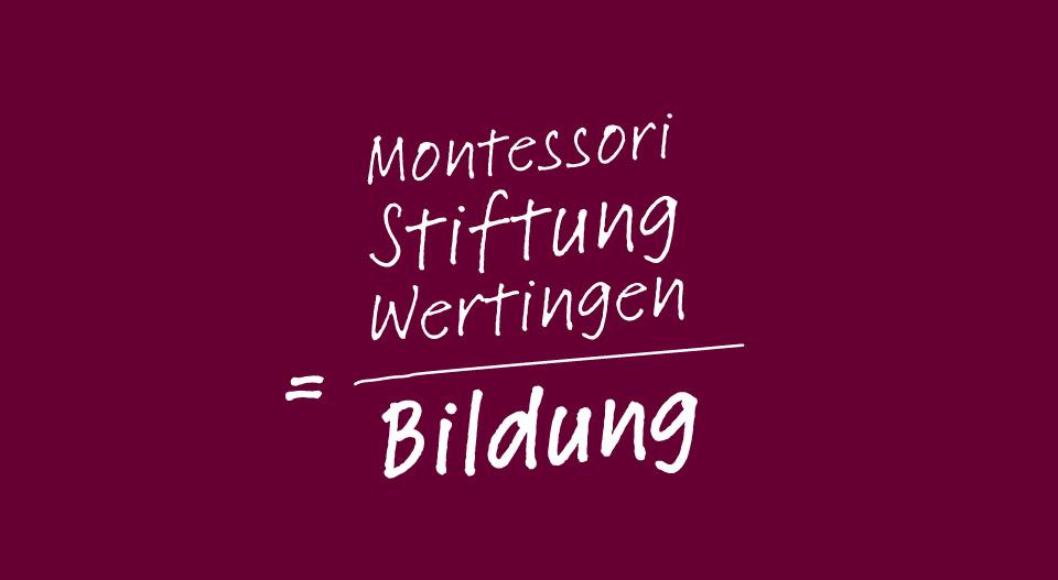 Montessori Stiftung Wertingen = Bildung
